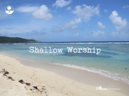 shallow worship